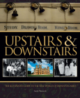 Upstairs & Downstairs: The Illustrated Guide to the Real World of Downton Abbey Cover Image
