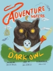 Adventure Sisters and the Dark Owl Cover Image