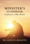 Minister's Guidebook Insights from a Fellow Minister Cover Image