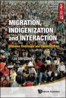 Migration, Indigenization and Interaction: Chinese Overseas and Globalization Cover Image