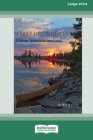 A Brief Time in Heaven: Wilderness Adventures in Canoe Country [Standard Large Print 16 Pt Edition] Cover Image