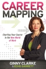Career Mapping: Charting Your Course in the New World of Work Cover Image