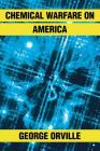 Chemical Warfare on America Cover Image