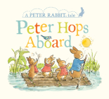 Peter Hops Aboard: A Peter Rabbit Tale Cover Image