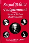 Sexual Politics in the Enlightenment: Women Writers Read Rousseau (Suny Series) Cover Image