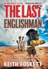 The Last Englishman: A Thru-Hiking Adventure on the Pacific Crest Trail Cover Image