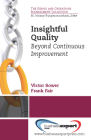 Insightful Quality: Beyond Continuous Improvement Cover Image