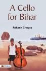 A Cello for Bihar Cover Image