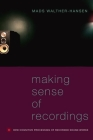 Making Sense of Recordings Cover Image