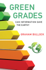 Green Grades: Can Information Save the Earth? Cover Image