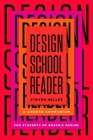 Design School Reader: A Course Companion for Students of Graphic Design Cover Image