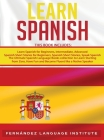 Learn Spanish: 6 books in 1: The Ultimate Spanish Language Books collection to Learn Starting from Zero, Have Fun and Become Fluent l Cover Image