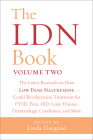 The Ldn Book, Volume Two: The Latest Research on How Low Dose Naltrexone Could Revolutionize Treatment for Ptsd, Pain, Ibd, Lyme Disease, Dermat Cover Image