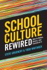 School Culture Rewired: How to Define, Assess, and Transform It Cover Image