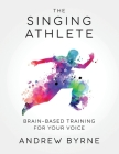 The Singing Athlete Cover Image