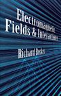 Electromagnetic Fields and Interactions (Dover Books on Physics) Cover Image