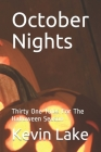 October Nights: Thirty One Tales For The Halloween Season Cover Image