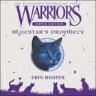 Warriors Super Edition: Bluestar's Prophecy Lib/E Cover Image