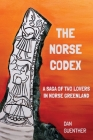 The Norse Codex: A Saga of Two Lovers in Norse Greenland Cover Image
