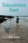 Taiwanese Feet: My walk around Taiwan Cover Image