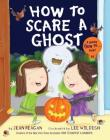 How to Scare a Ghost Cover Image