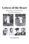Letters of the Heart: Blessings of Instinctive Humanitarianism Cover Image