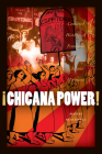 Chicana Power!: Contested Histories of Feminism in the Chicano Movement Cover Image
