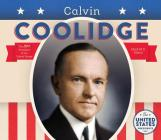 Calvin Coolidge (United States Presidents *2017) Cover Image