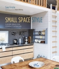 Small Space Style: Clever Ideas for Compact Interiors Cover Image