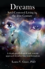 Dreams: Soul-Centered Living in the 21st Century (Revised Edition) Cover Image