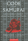 The Code of the Samurai: A Modern Translation of the Bushido Shoshinshu of Taira Shigesuke Cover Image