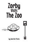 Zorby Visits the Zoo Cover Image