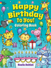 Happy Birthday to You! Coloring Book (Dover Coloring Books) Cover Image