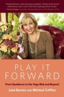 Play It Forward: From Gymboree to the Yoga Mat and Beyond Cover Image