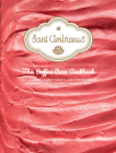 Sant Ambroeus: The Coffee Bar Cookbook: Light Lunches, Sweet Treats, and Coffee Drinks from New York's Favorite Milanese Café Cover Image