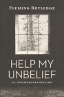 Help My Unbelief, 20th Anniversary Edition Cover Image