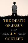The Death of Jesus: A Novel Cover Image