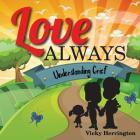 Love Always: Understanding Grief Cover Image