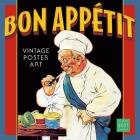 2021 Bon Apptit -- Vintage Poster Art 16-Month Wall Calendar Cover Image