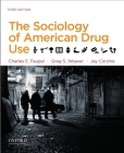 The Sociology of American Drug Use Cover Image