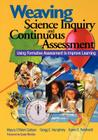 Weaving Science Inquiry and Continuous Assessment: Using Formative Assessment to Improve Learning Cover Image
