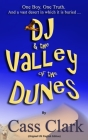 DJ & The Valley of The Dunes: A Tale of Desert Folklore Cover Image