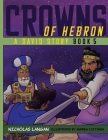 Crowns of Hebron: A David Story: Book 5 Cover Image