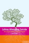 Latinas Attempting Suicide: When Cultures, Families, and Daughters Collide Cover Image