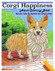 Corgi Happiness Adult Coloring Book Mosaic Color By Number For Corgi Lovers: For Stress Relief and Relaxation Cover Image