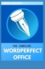The Complete Word Perfect Office Cover Image