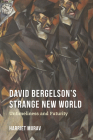 David Bergelson's Strange New World: Untimeliness and Futurity (Jews in Eastern Europe) Cover Image