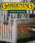 Gardening Southern Style Cover Image