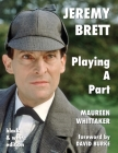 Jeremy Brett - Playing A Part - B&W Version Cover Image