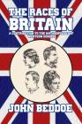 The Races of Britain: A Contribution to the Anthropology of Western Europe Cover Image